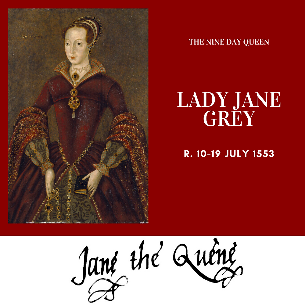 Lady Jane Grey, King of England for nine days. Tudor history