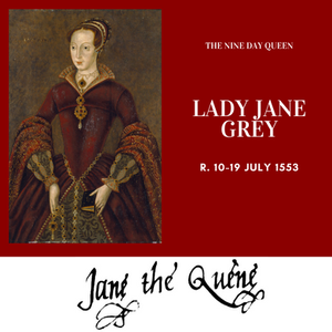 Lady Jane Grey, King of England for nine days. Tudor history
