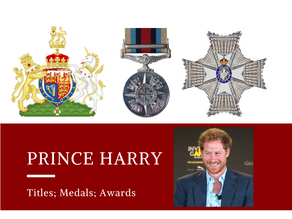 Prince Harry - Titles, Medals & Awards