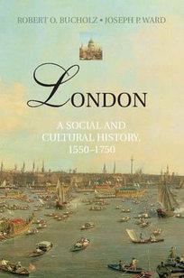 London - A Social and Cultural History
