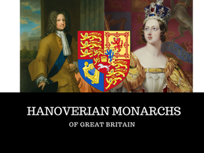 Hanoverian Monarchs of Great Britain