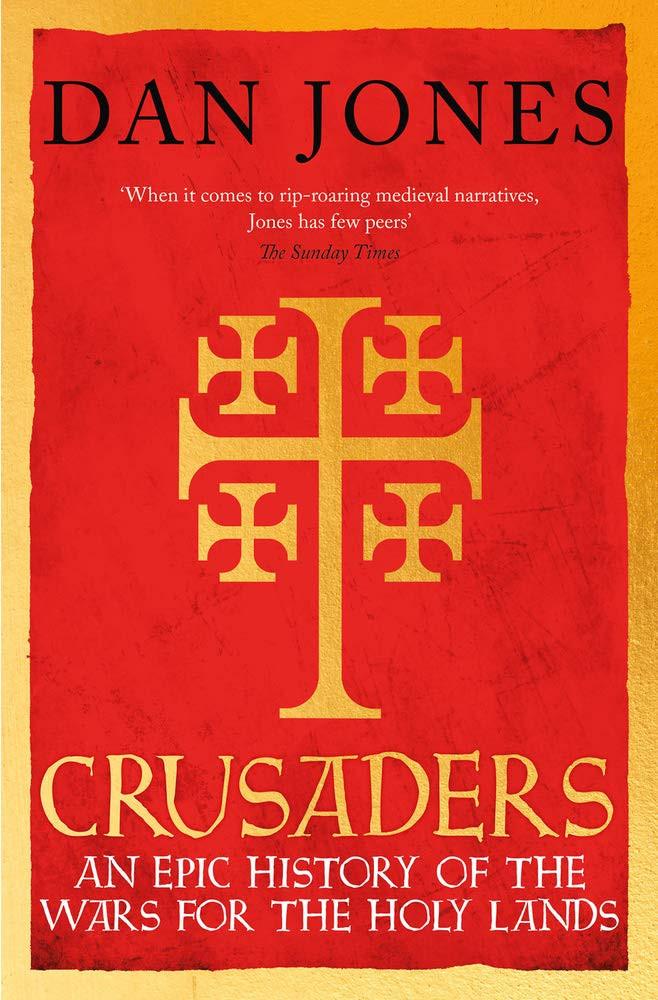 Crusaders by dan jones - paperback book
