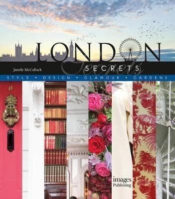 London Secrets,  Style, Design, Glamour