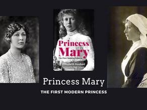 Princess Mary - The First Modern Princess by Elisabeth Basford