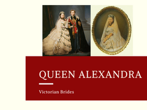 Victorian Brides - Queen Alexandra