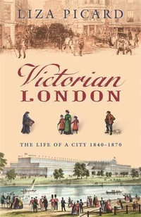 Victorian London  The Life of a City