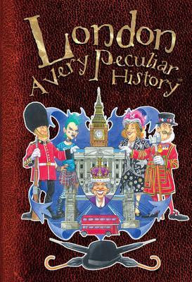 London : A Very Peculiar History