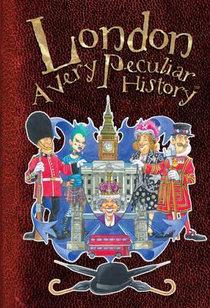 London : A Very Peculiar History