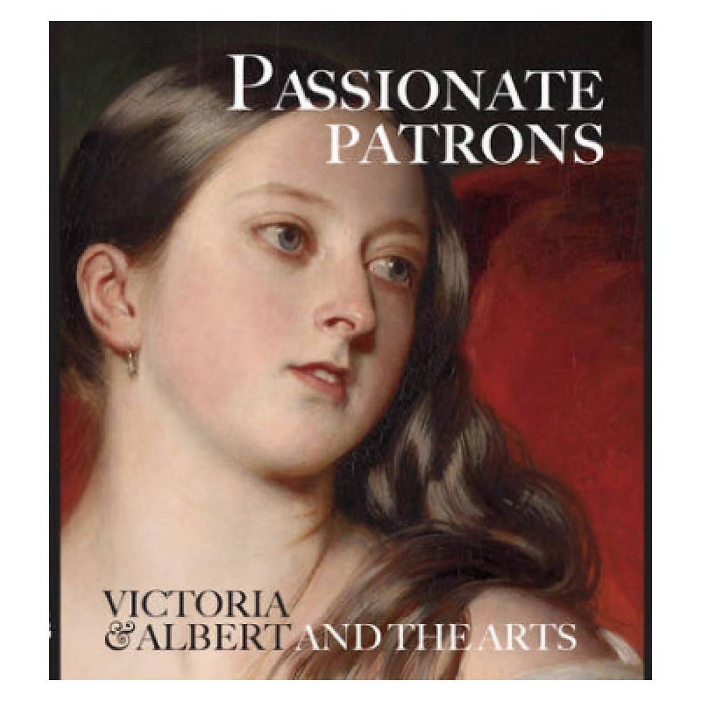 Passionate Patrons - Victoria & Albert & the Arts book at th National Gallery London