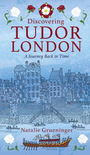 Deiscovering Tudor London