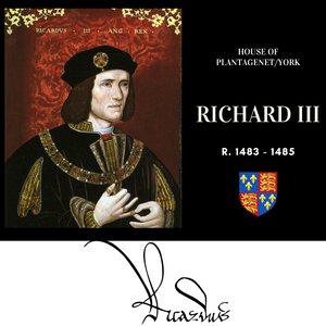 Richard III, King of England, the last Plantagenet king of England, of the Yorkist branch of the family.He was killed in battle at Bosworth.