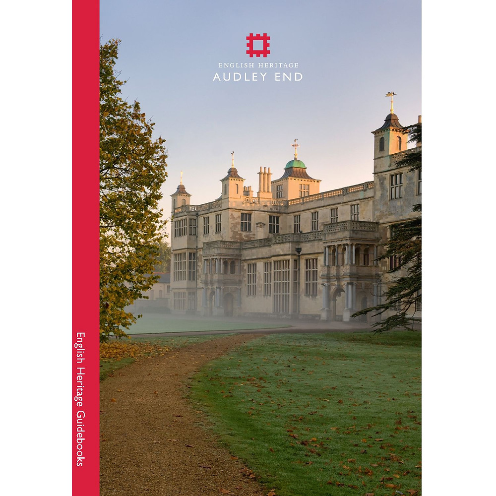 Audley End - English Heritage Official guidebook
