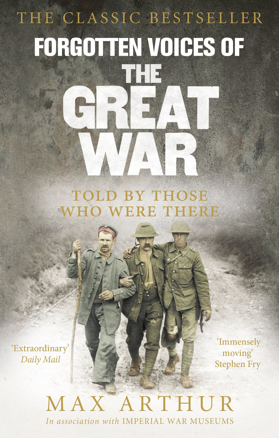 Forgotten Voices of The Great War by Max Arthur, paperback book at book depository