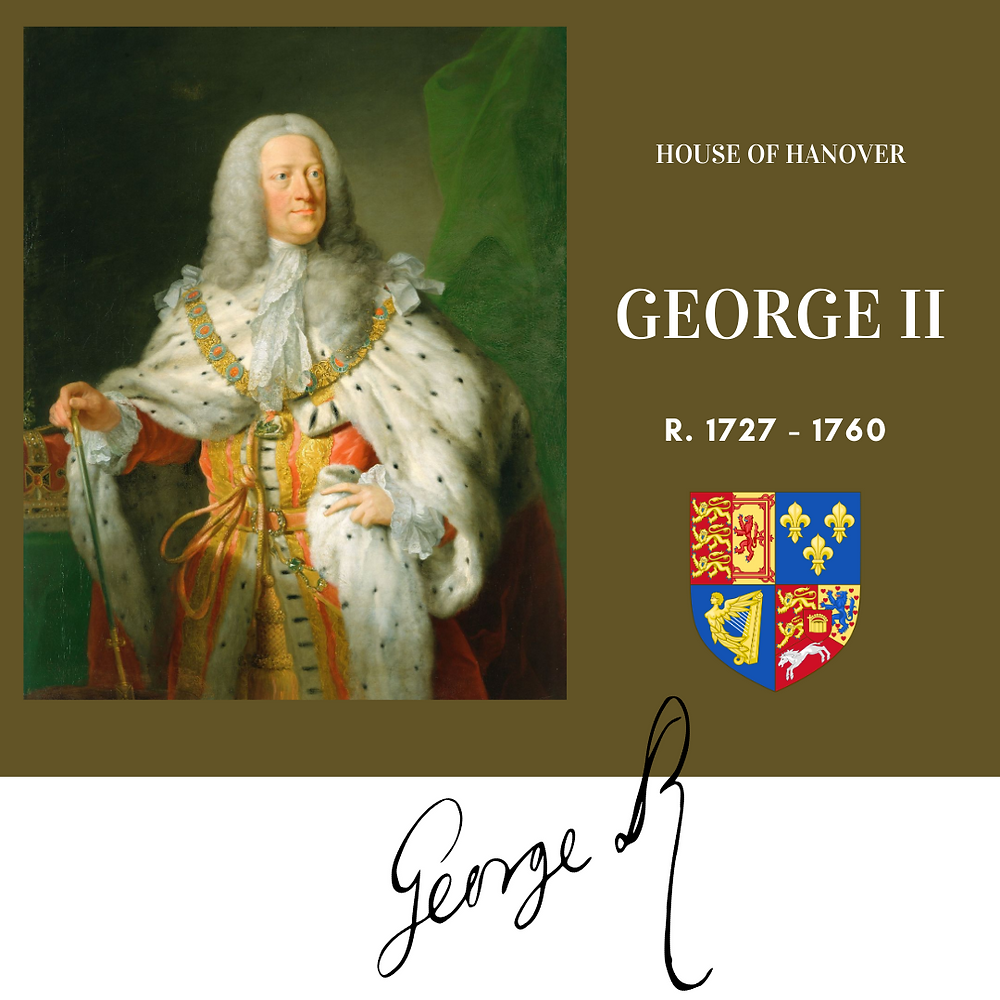 George II, King of Great Britain. The second monarch to rule Britain from the House of Hnaover
