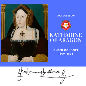 Katharine of Aragon Queen of England as the first wife of Henry VIII. Tudor Rose, Royal history