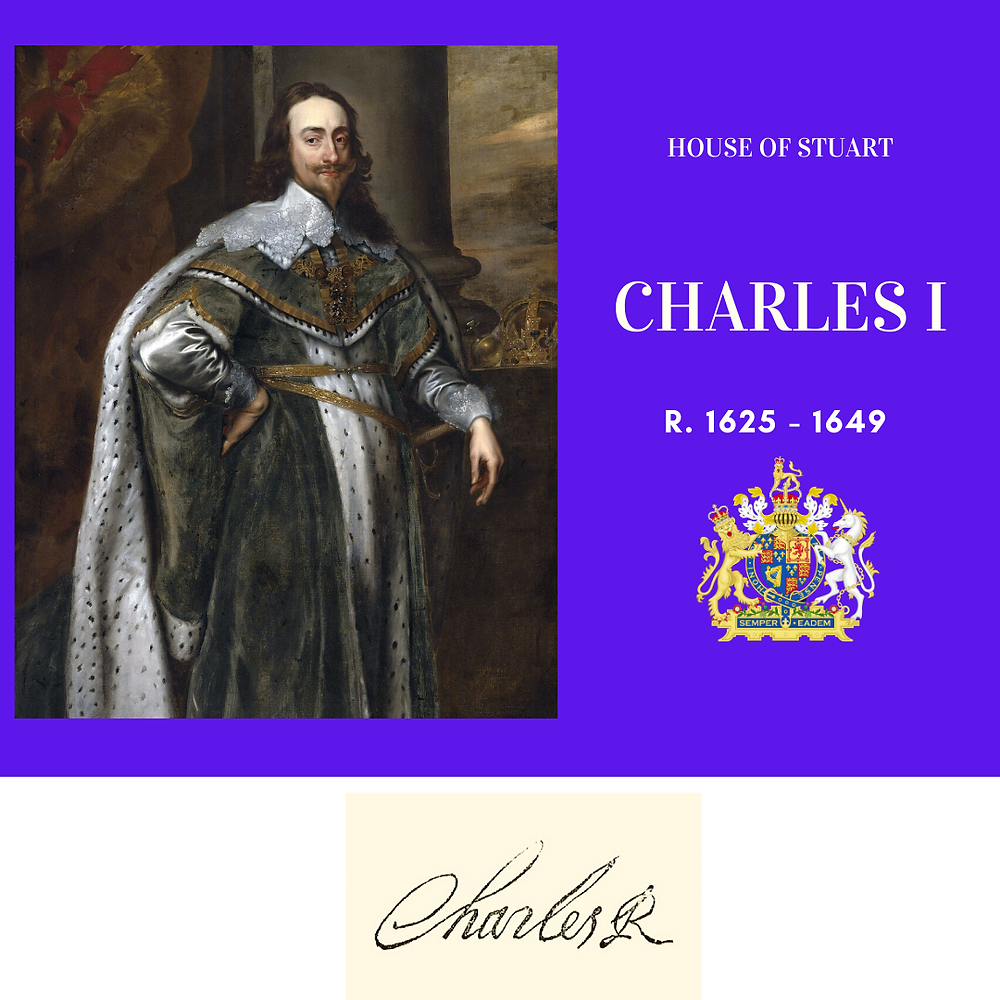 Charles I, king of England, Monarch of the House of Stuart. His reign led to the English civil wars, ultimately ending in his execution in 1649.