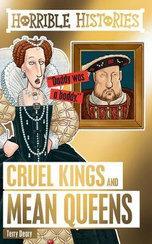 Cruel Kings & Mean Queens