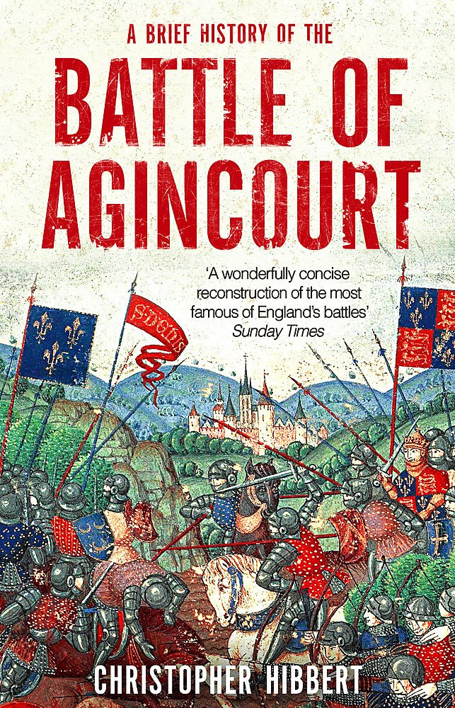 A brief history of the Battle of Agincourt - by Christopher Hibbert paperback book