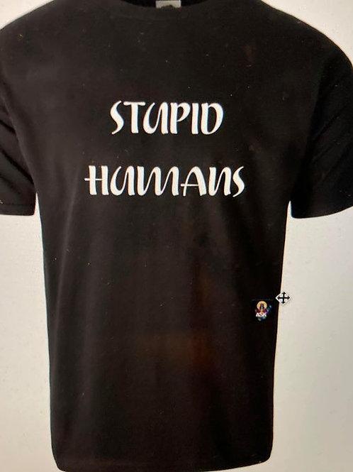 Stupid Human Shirt