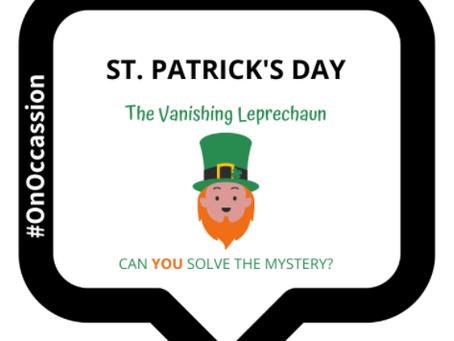 The Mystery of the Vanishing Leprechaun