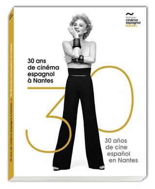 Le livre des 30 ans du Festival du cinéma espagnol de Nantes