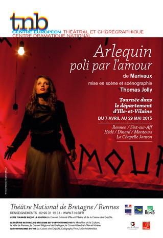 Affiche et dépliant pour le spectacle Arlequin poli par l'amour au TNB-Rennes