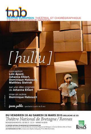 Affiche pour le spectacle [hullu] au TNB-Rennes
