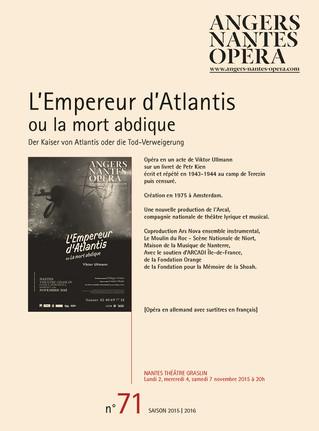Programme de salle de L'Empereur d'Atlantis pour Angers Nantes Opéra