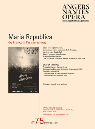 Programme de salle de Maria Republica pour Angers Nantes Opéra