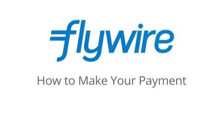 Flywire: A new payment method | Un nouveau mode de paiement
