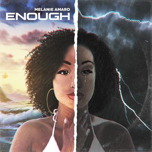 Enough single - April 2020 - Melanie Ama