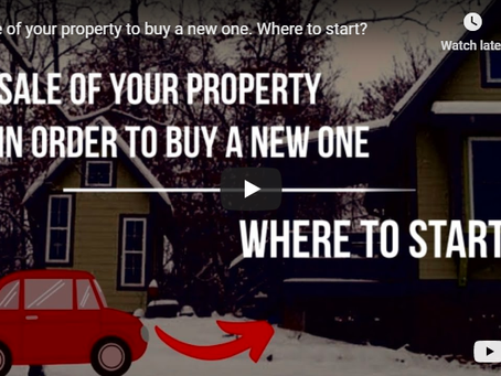 Sale of your property in order to buy a new one. Where to start?