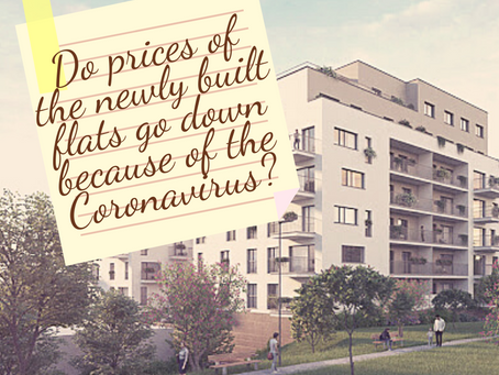 Do prices of the newly built flats go down because of the Coronavirus?
