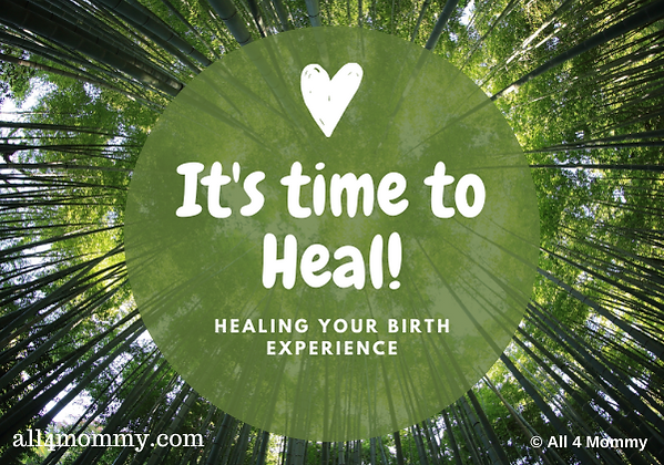 All-4-Mommy-Healing-your-Birth-Experienc