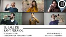"""¡Estreno! """"El Ball de Sant Ferriol"""" por Policromía Vocal"""