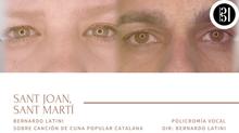 """¡Estreno! """"Sant Joan, Sant Martí"""" por Policromía Vocal"""