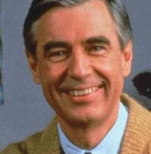 Quotes for the day from Mister Rogers & Mrs. Sunshine