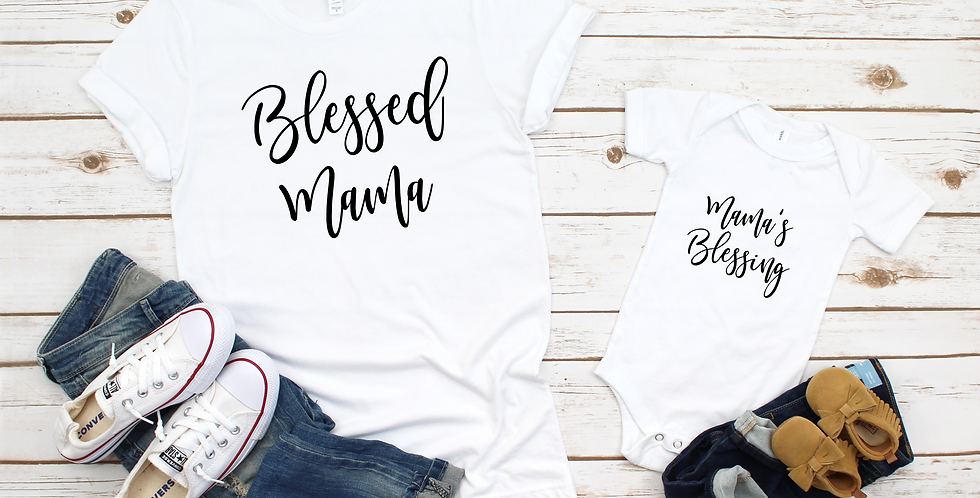 Mama's Blessing / Blessed Mama