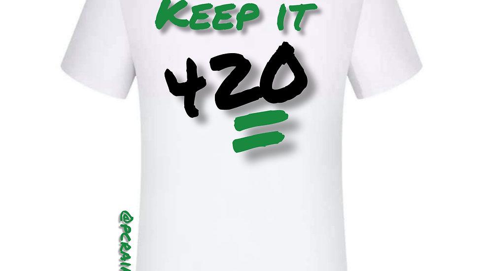 Keep it 420 T-shirt
