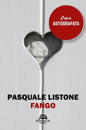 Fango (Copia autografata con dedica e con lettera inedita dell'autore)