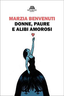 Benvenuti_DONNE, PAURE, E ALIBI AMOROSI_copertina_FRONTE.jpg