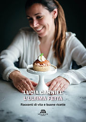 Carniel_L'ULTIMA FETTA_copertina_FRONTE.