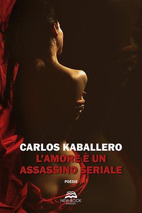 L'amore è un assassino seriale