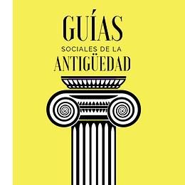GUÍAS SOCIALES DE LA ANTIGÜEDAD
