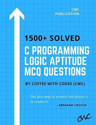 1500+ Solved C Programming Logic Aptitude MCQ Questions