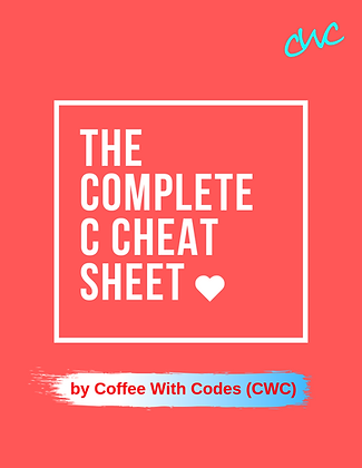 The Complete C Cheat Sheet