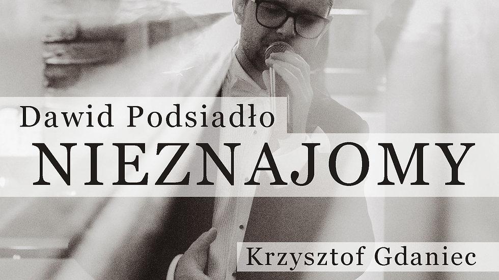 Dawid Podsiadło - Nieznajomy (Krzysztof Gdaniec Cover)