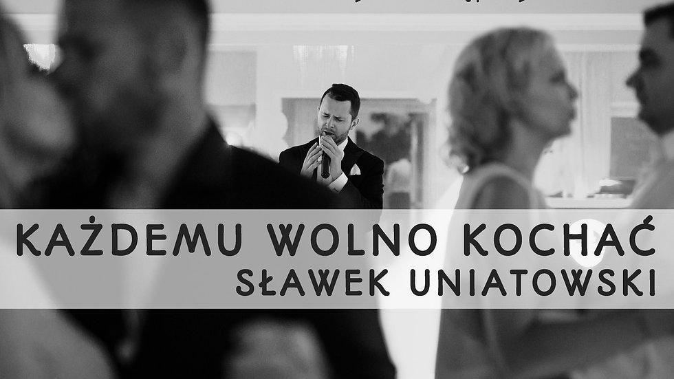 Sławek Uniatowski - Każdemu wolno kochać (Krzysztof Gdaniec Cover)