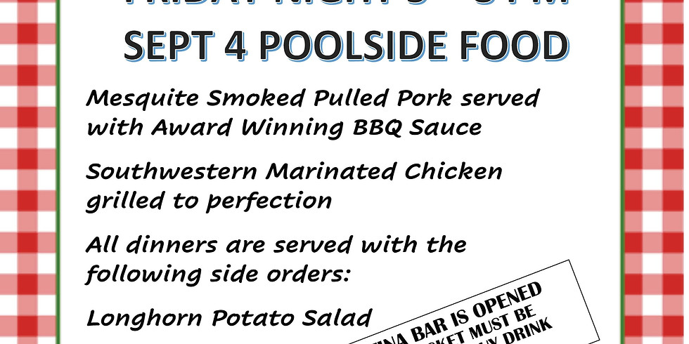 Friday Night BBQ Dinner - Member and Family Adults $13/Kids $8