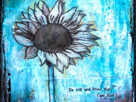 """""""Be Still"""" a mixed media art tutorial"""